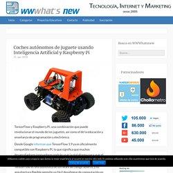 Coches autónomos de juguete usando Inteligencia Artificial y Raspberry Pi