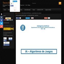 INTELIGENCIA ARTIFICIAL : ALGORITMOS DE JUEGOS