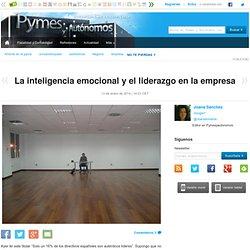 La inteligencia emocional y el liderazgo en la empresa