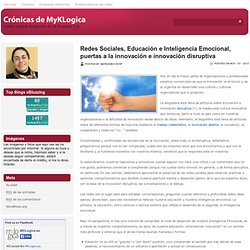 Redes Sociales, Educación e Inteligencia Emocional, puertas a la innovación e innovación disruptiva