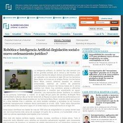 Robótica e Inteligencia Artificial ¿legislación social o nuevo ordenamiento jurídico?