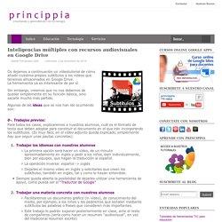 Añadir subtítulos a vídeos en Google Drive - Princippia