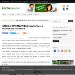 INTELIGENCIAS MÚLTIPLES documento con recursos muy interesante -Orientacion Andujar