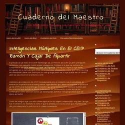 Cuaderno del Maestro: Inteligencias Múltiples en el CEIP Ramón y Cajal de Alpartir