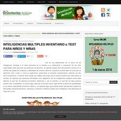 INTELIGENCIAS MULTIPLES INVENTARIO o TEST PARA NIÑOS Y NIÑAS -Orientacion Andujar