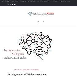 Inteligencias Múltiples en el aula - Competencias personales y profesionales para el Siglo XXI