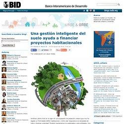 Una gestión inteligente del suelo ayuda a financiar proyectos habitacionales