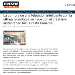 Comprar el último televisión inteligente con tecnología de préstamo personal Presta Panamá