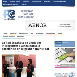 La Red Española de Ciudades Inteligentes avanza hacia la excelencia en la gestión municipal