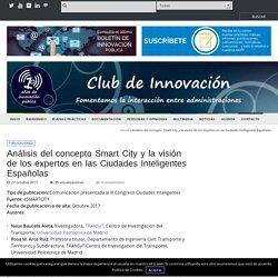 Análisis del concepto Smart City y la visión de los expertos en las Ciudades Inteligentes Españolas - Club de Innovación