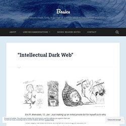 """Intellectual Dark Web"" – Basics"