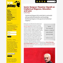 Happy Birthday, Massimo Vignelli: The Iconic Designer on Intellectual Elegance, Education, and Love