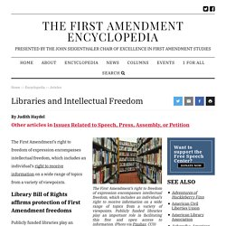 Libraries and Intellectual Freedom - The First Amendment Encyclopedia