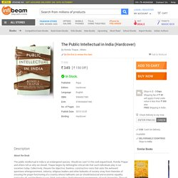Buy The Public Intellectual in India Books Hardcover Online: The Public Intellectual in India Reviews