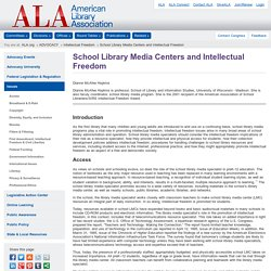 School Library Media Centers and Intellectual Freedom