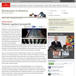 Patents against prosperity