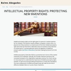Intellectual Property Rights: Protecting New Inventions