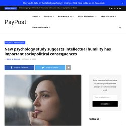 New psychology study suggests intellectual humility has important sociopolitical consequences