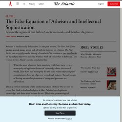 The False Equation of Atheism and Intellectual Sophistication