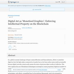 Digital Art as 'Monetised Graphics': Enforcing Intellectual Property on the Blockchain