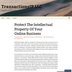 Protect The Intellectual Property Of Your Online Business