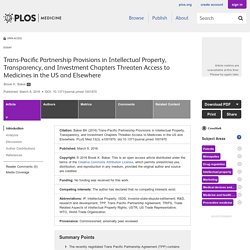 PLOS Medicine: Trans-Pacific Partnership Provisions in Intellectual Property, Transparency, and Investment Chapters Threaten Access to Medicines in the US and Elsewhere