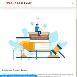 Intellectual Property Basics - Washington, D.C IP lawyers