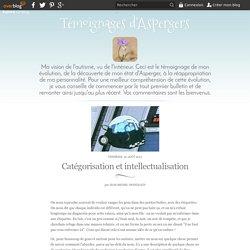 Catégorisation et intellectualisation - Témoignages d'Aspergers