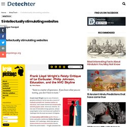 5 intellectually stimulating websites