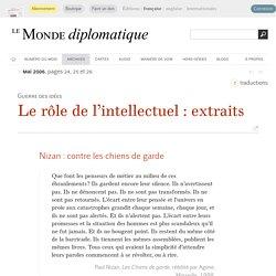 Le rôle de l'intellectuel : extraits (Le Monde diplomatique, mai 2006)