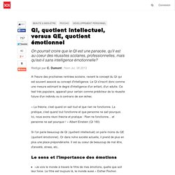 QI, quotient intellectuel, versus QE, quotient émotionnel