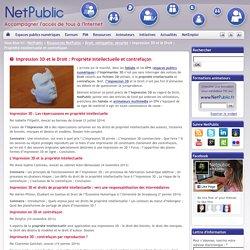 Impression 3D et le Droit : Propriété intellectuelle et contrefaçon