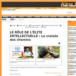 LE RÔLE DE L'ÉLITE INTELLECTUELLE : La croisée des chemins
