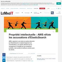 Propriété intellectuelle : AWS réfute les accusations d'ElasticSearch