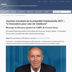 """Journée mondiale de la propriété intellectuelle 2017 – """"L'innovation pour une vie meilleure"""""""