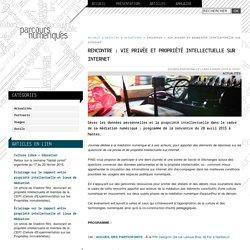 Rencontre : Vie privée et propriété intellectuelle sur Internet