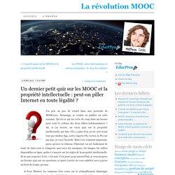Un dernier petit quiz sur les MOOC et la propriété intellectuelle : peut-on piller Internet en toute légalité ?