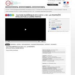 04 La propriété intellectuelle (2ème partie) - Centre d'Enseignement Multimédia Universitaire (C.E.M.U.) Université de Caen Basse-Normandie