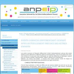 ANPEIP - Points communs différenciant l'enfant intellectuellement précoce des autres enfants