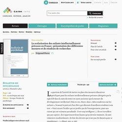 La scolarisation des enfants intellectuellement précoces en France: présentation des différentes mesures et de résultats de recherches