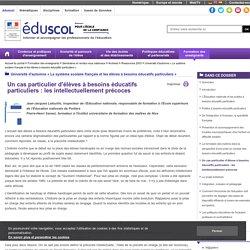 Université d'automne « Le système scolaire français et les élèves à besoins éducatifs particuliers » - Un cas particulier d'élèves à besoins éducatifs particuliers: les intellectuellement précoces