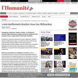 1.000 intellectuels derrière Jean-Luc Mélenchon