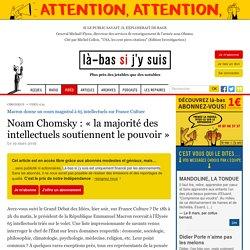 Noam Chomsky : la majorité des intellectuels soutiennent le pouvoir