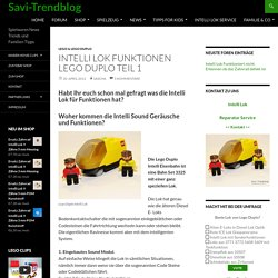 Intelli Lok Funktionen Lego Duplo Teil 1 › Savi-Trendblog