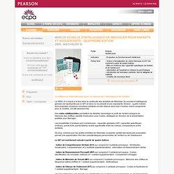 Test WISC-IV ECHELLE D'INTELLIGENCE DE WECHSLER POUR ENFANTS ET ADOLESCENTS - QUATRIEME EDITION