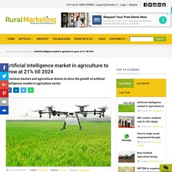 Artificial intelligence market in agriculture to grow at 21% till 2024
