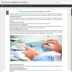 Business Intelligence Alalytics: Tips to make a good business intelligence strategy