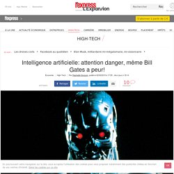 Intelligence artificielle: attention danger, même Bill Gates a peur! - L'Express L'Expansion