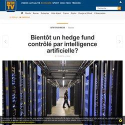 Bientôt un hedge fund contrôlé par intelligence artificielle?