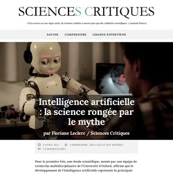 Intelligence artificielle : la science rongée par le mythe - Sciences CritiquesSciences Critiques